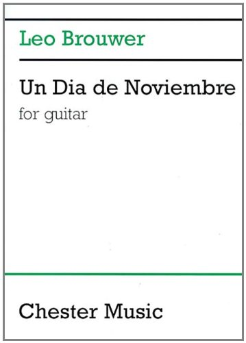 9780711986312: Un Dia de Noviembre: for Guitar (Music Sales America)