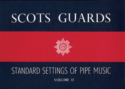 Scots Guards - Volume 2: Standard Settings