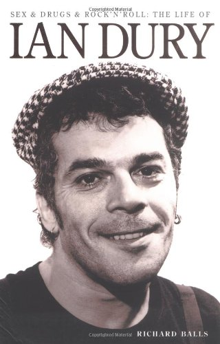 9780711986442: Sex & Drugs & Rock 'N' Roll: The Life of Ian Dury