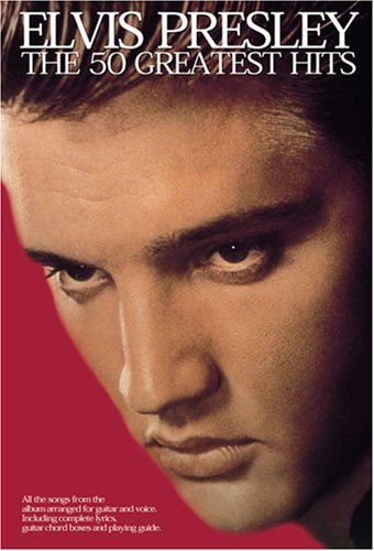9780711987555: Elvis Presley: The 50 Greatest Hits