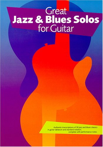 9780711988064: Great Jazz and Blues Solos for Guitar