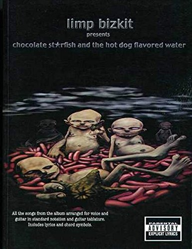 9780711988293: Limp Bizkit: Chocolate Starfish and the Hot Fog Flavored Water
