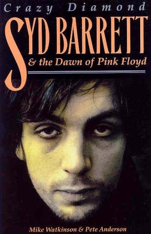 9780711988354: Syd Barrett: Crazy Diamond: The Dawn of Pink Floyd