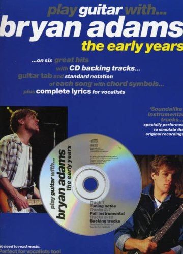 9780711988552: Play Guitar With. Bryan Adams - The Early Years