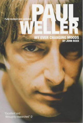 9780711988668: WELLER PAUL, MY EVER CHANGING MOODS (Pb/Update)