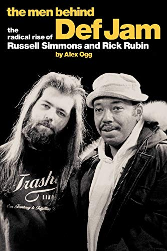 9780711988736: The Men Behind Def Jam: The Radical Rise of Russell Simmons and Rick Rubin