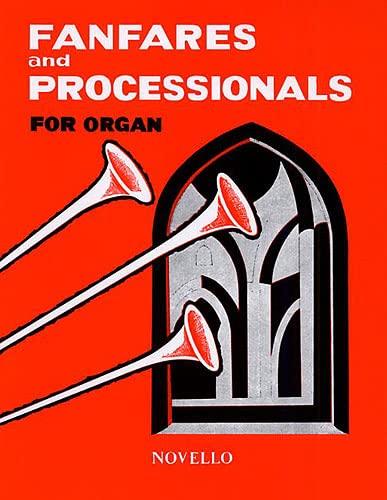 9780711990463: FANFARES & PROCESSIONALS ORGAN