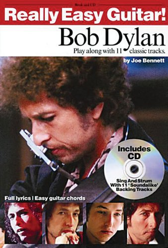 9780711990623: Really Easy Guitar! Bob Dylan: Play Along with 11 Classic Tracks
