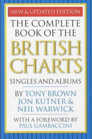 9780711990753: The Complete Book of the British Charts: Singles and Albums