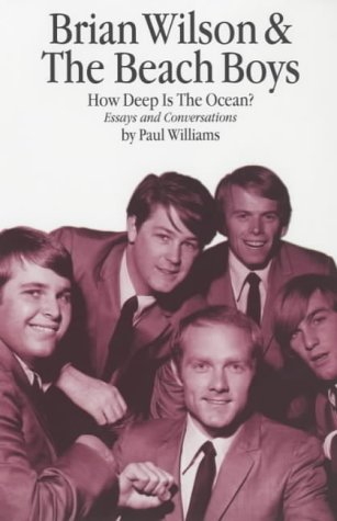 9780711991033: Brian Wilson & the Beach Boys: How Deep the Ocean