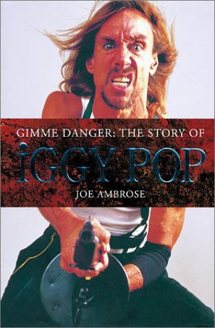 9780711991071: Gimme Danger: The Story of Iggy Pop