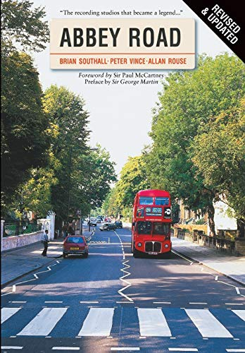 9780711991118: Abbey Road: The Story of the World's Most Famous Recording Studios