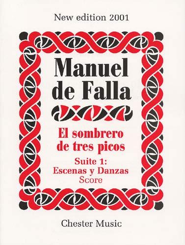 9780711991637: Manuel De Falla: El Sombrero De Tres Picos Suite 1 Escenas y Danzas