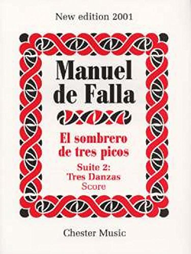 9780711991644: Manuel De Falla: El Sombrero De Tres Picos Suite 2 Tres Danzas (Spanish Edition)