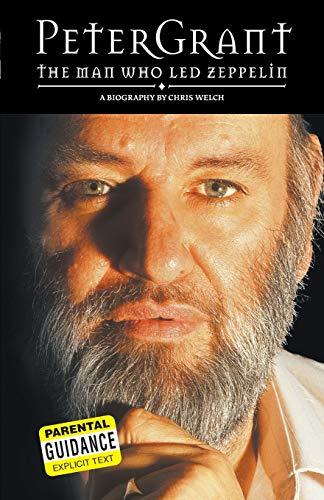 9780711991958: Peter Grant: The Man Who Led Zepplin