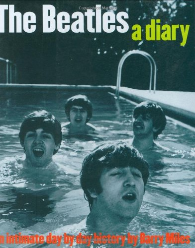 9780711991965: The Beatles: A Diary