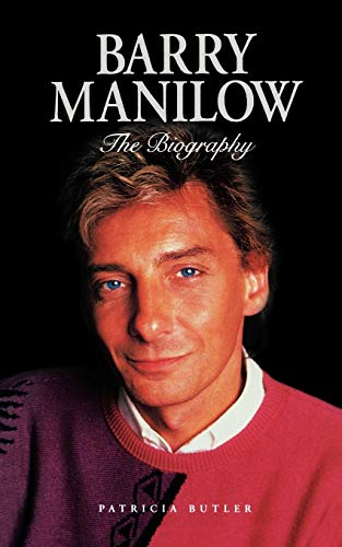 9780711991972: Barry Manilow: The Biography