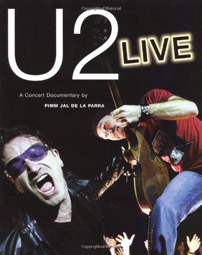 9780711991989: U2 Live: A Concert Documentary