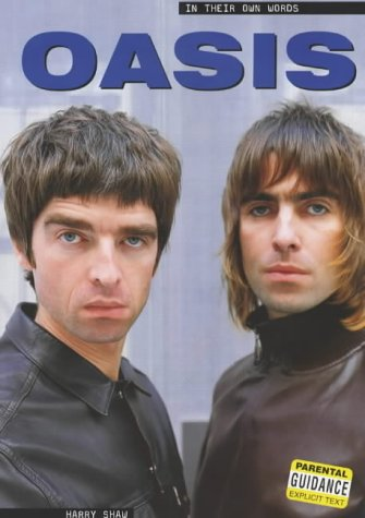 9780711992009: Oasis: In Their Own Words
