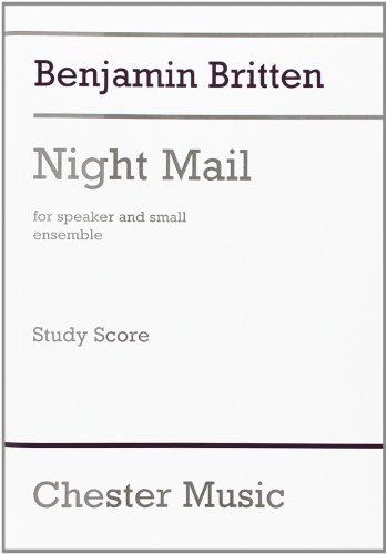 9780711992146: Benjamin Britten: Night Mail (Study Score)