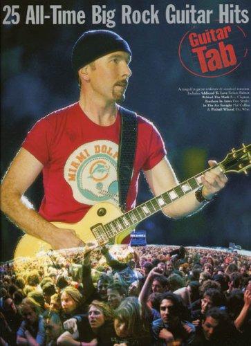 9780711992160: 25 All-Time Big Rock Guitar Hits: Guitar Tab