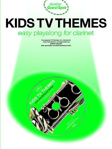 9780711992665 - Lesley, Simon (Arranger): Junior Guest Spot: Kids TV Themes - Easy Playalong (Clarinet) (Clarinet / Backing Tracks) - Livre