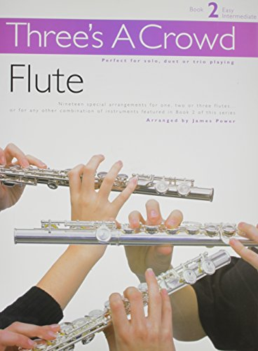 9780711993761: Three's A Crowd Flute: Book 2