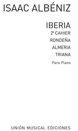9780711994164: Isaac Albeniz: v. 2: Iberia  - Almeria, Rondena Y Triana