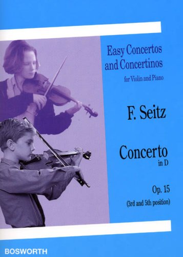 9780711994287: Friedrich Seitz: Concerto in D for Violin and Piano Op.15