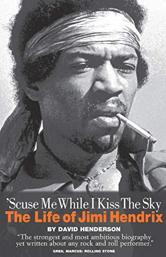 9780711994324: 'Scuse Me While I Kiss the Sky: The Life of Jimi Hendrix