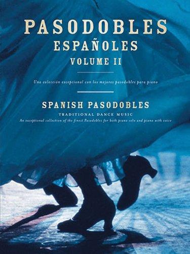 9780711994584: Pasodobles Espanoles: Vol II: Spanish Pasadobles - Traditional Dance Music