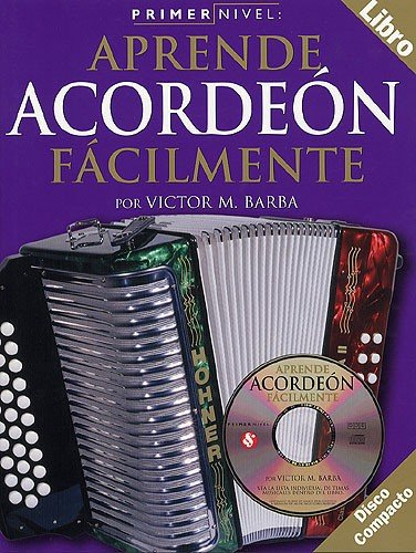 9780711994744: Primer Nivel: Aprende Acordeon Facilmente (Spanish Edition)