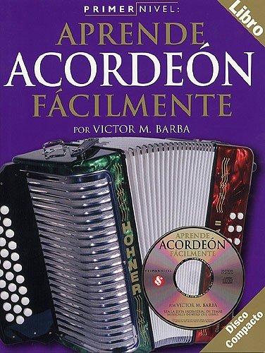 9780711994744: Primer Nivel: Aprende Acordeon Facilmente (Spanish Edition)