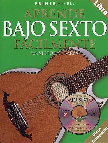 9780711994768: Primer Nivel: Aprende Bajo Sexto Facilmente (Spanish Edition)