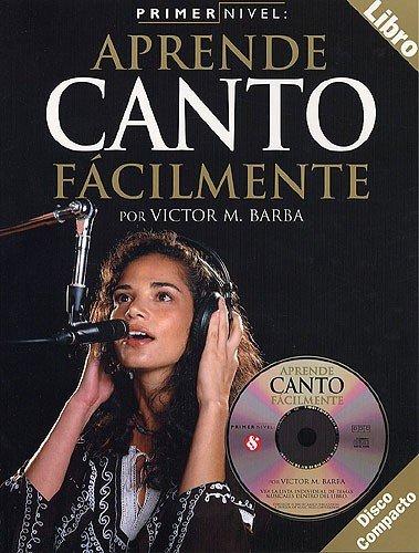9780711994782: Primer Nivel: Aprende Canto Facilmente (Spanish Edition)