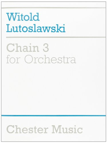 9780711995079: Chain 3 for Orchestra