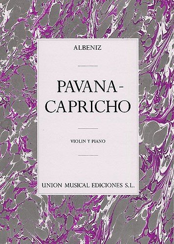 9780711995826: ALBENIZ: PAVANA-CAPRICHO (VIOLIN/PIANO)