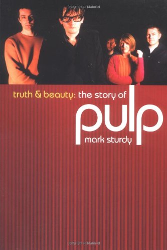 9780711995994: Pulp: Truth and Beauty