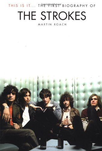 9780711996014: This is It: The first Biography of the Strokes