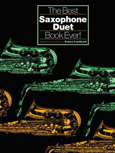 9780711996236: The Best Saxophone Duet Ever