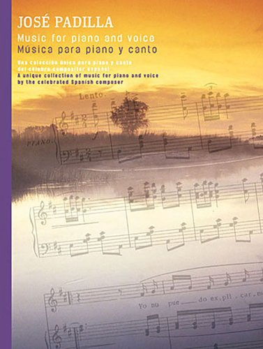9780711996564: Jose Padilla: Musica Para Piano y Canto/Music for Piano and Voice