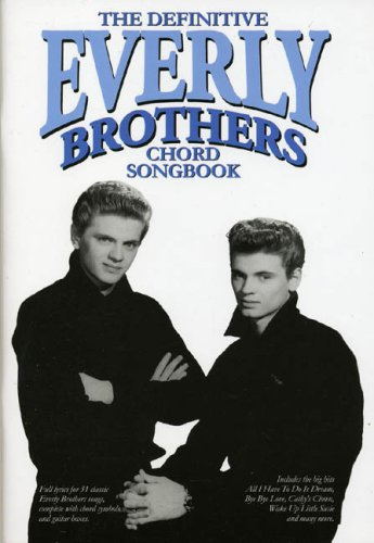9780711996892: The Definitive Everly Brothers Chord Songbook