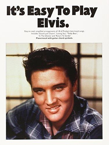 It'S Easy To Play Elvis. Easy to: Elvis Presley.