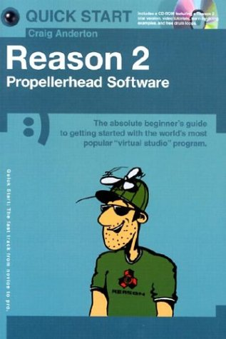 9780711997516: Reason 2 Propellerhead Software
