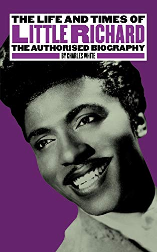 9780711997615: The Life and Times of Little Richard: The Authorised Biography