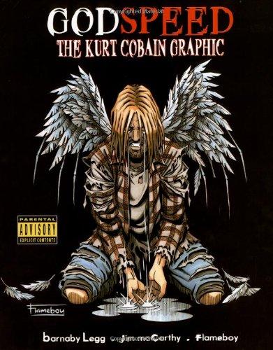 9780711997639: Godspeed: The Kurt Cobain Graphic