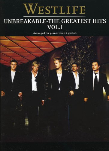 9780711997905: Westlife: Unbreakable The Greatest Hits: 1