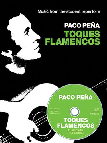 9780711997981: Paco Pena: Toques Flamencos (Book & CD) (Music from the Student Repertoire)