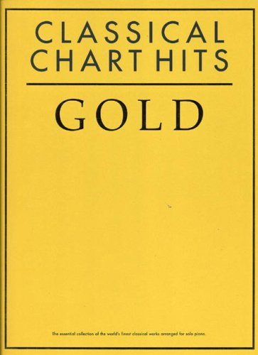 Classical Chart Hits Gold: The Gold Series
