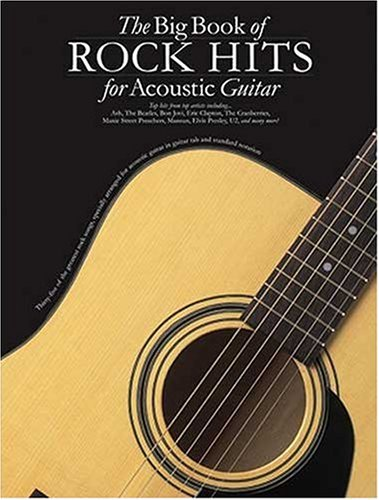 9780711998162: THe Big Book of Rock Hits for Acoustic Guitar
